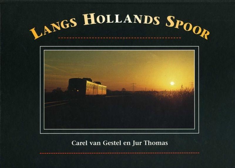 Langs Hollands Spoor