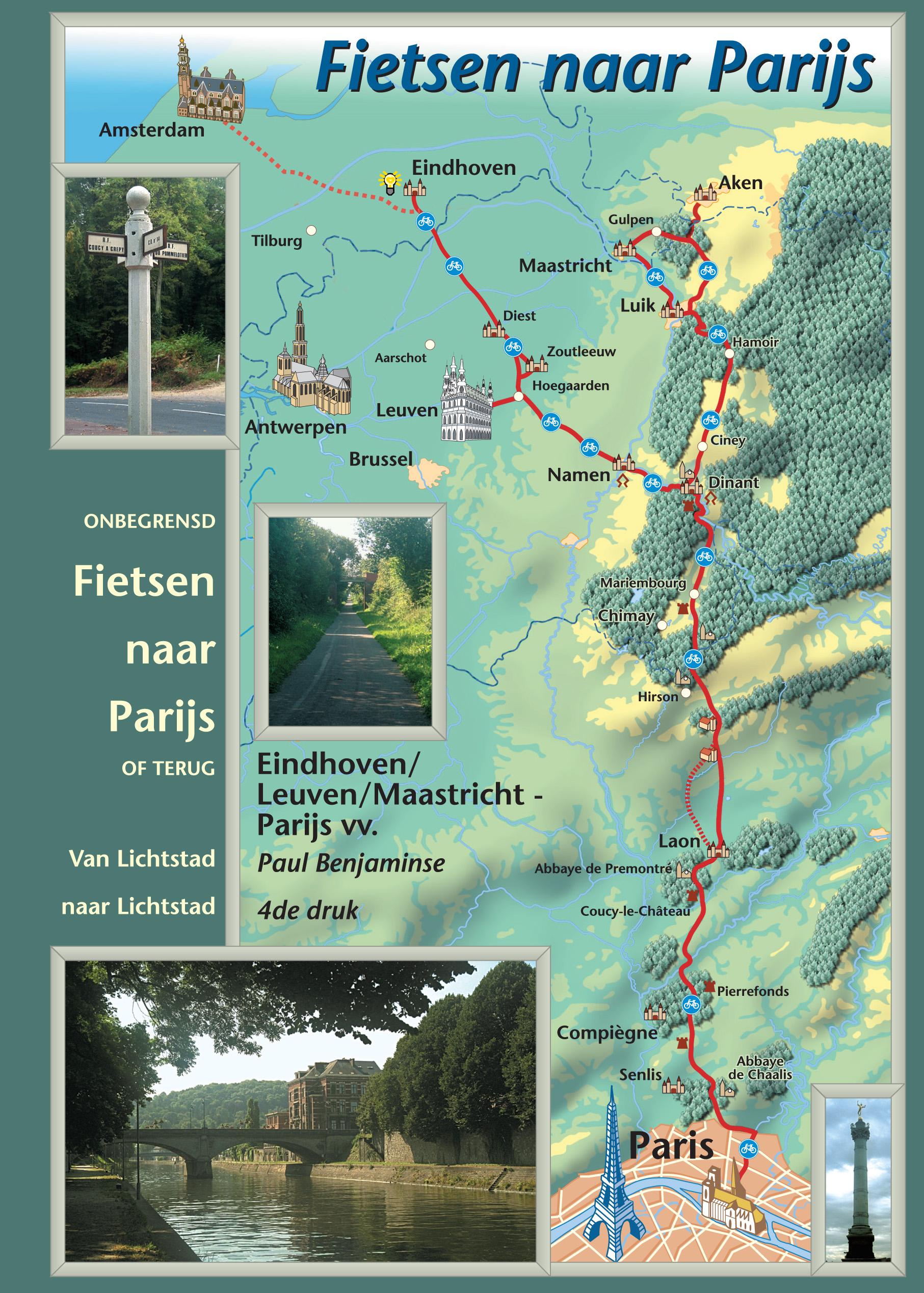 Parijs fietsen naar - Eindhoven/Leuven/Gent/Brussel/Maastricht-Parijs