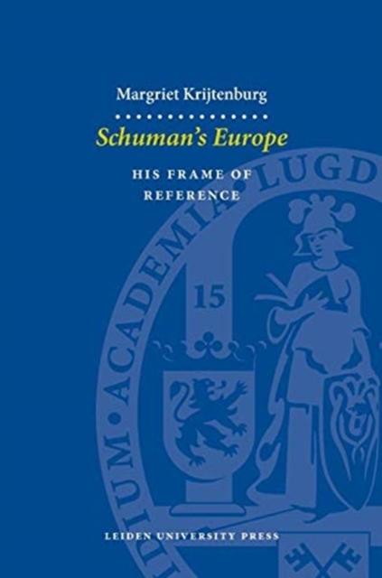 Schuman's Europe