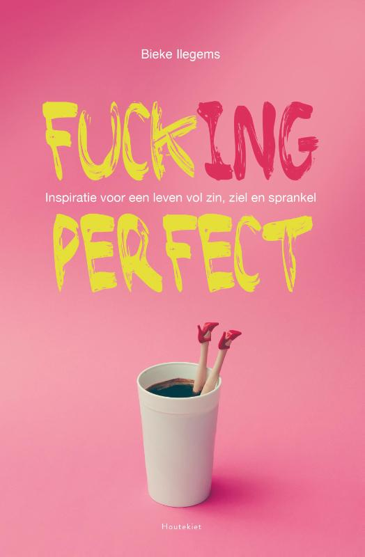 Fuck(ing) perfect