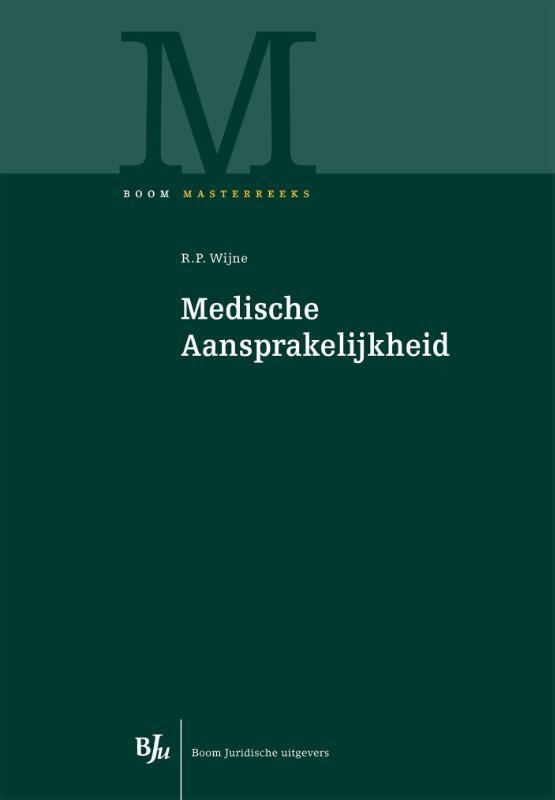 Medische aansprakelijkheid (Wijne)