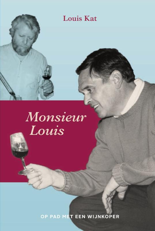 Monsieur Louis - Op pad met een wijnkoper