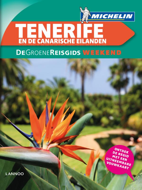 Groene Reisgids Weekend Tenerife & Canarische Eilanden