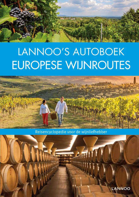 Lannoo's Autoboek Europese wijnroutes