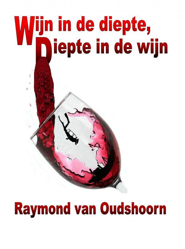 Wijn in de diepte, diepte in de wijn