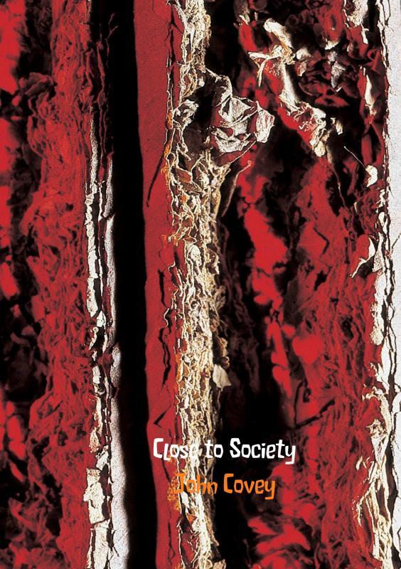 Close to Society
