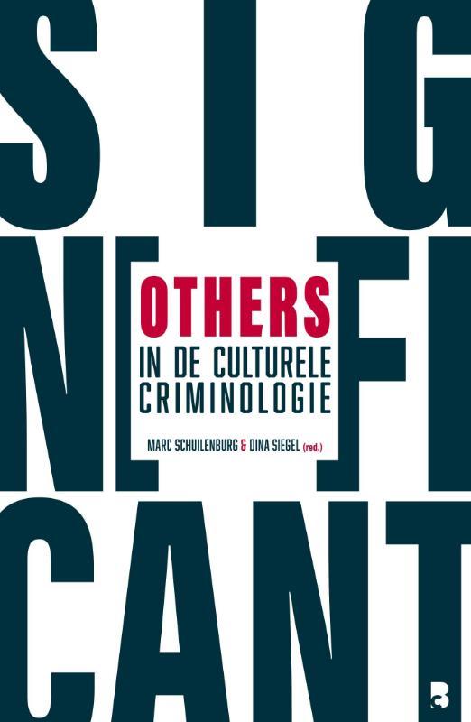 Significant others in de culturele criminologie