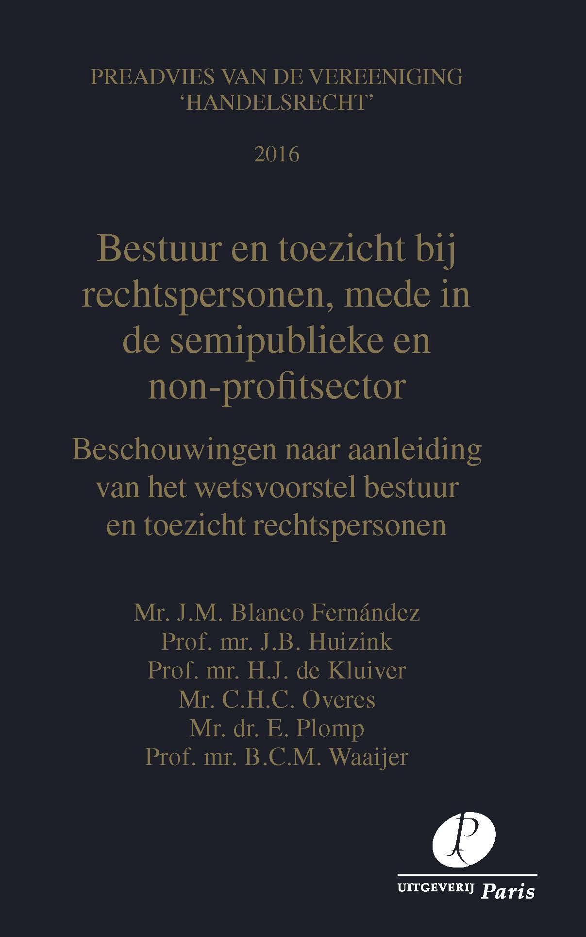 Bestuur en toezicht bij rechtspersonen, mede in de semi-publieke en non-profit sector