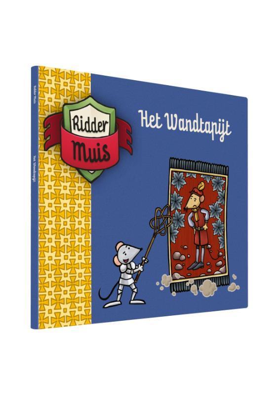 Ridder muis : leesboek 4 - Het wandtapijt