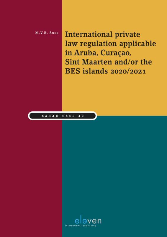 International private law regulation applicable in Aruba, Curaçao, Sint Maarten and/or the BES-islands 2020/2021