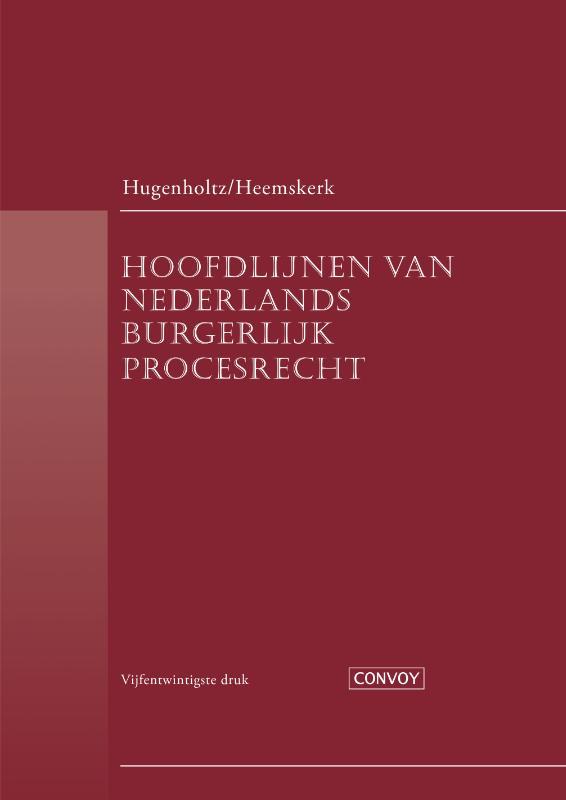Hoofdlijnen van Nederlands burgerlijk procesrecht (Hugenholtz/Heemskerk)