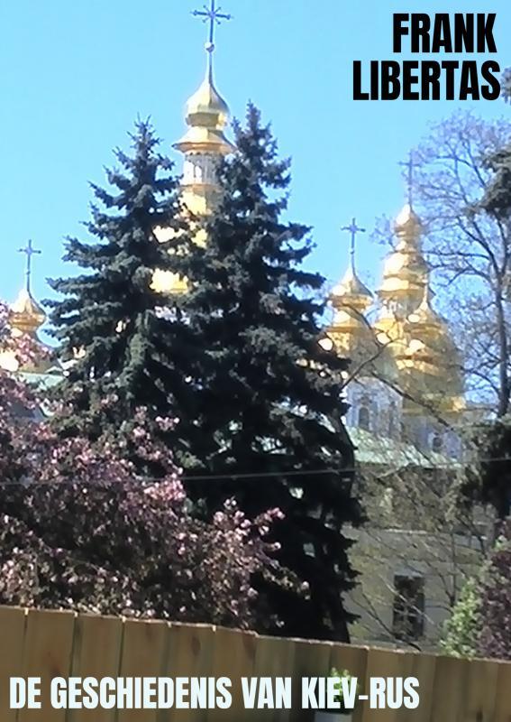 De Geschiedenis van Kiev-Rus