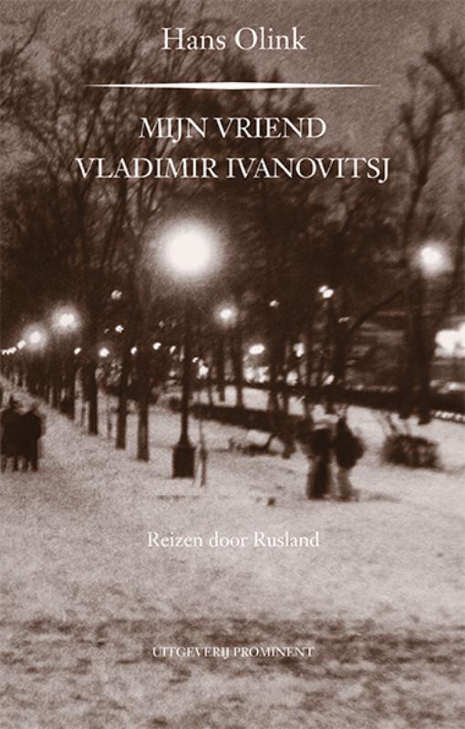 Mijn vriend Vladimir Ivanovitsj