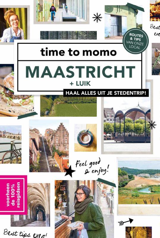 time to momo Maastricht + Luik