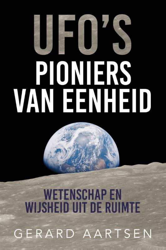UFO's; Pioniers van eenheid