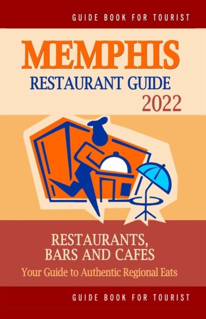 Memphis Restaurant Guide 2022