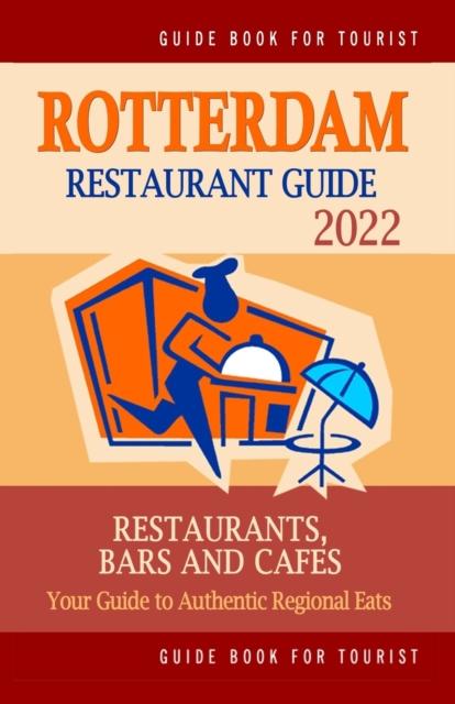 Rotterdam Restaurant Guide 2022