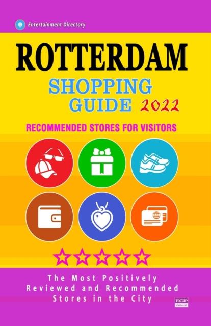 Rotterdam Shopping Guide 2022
