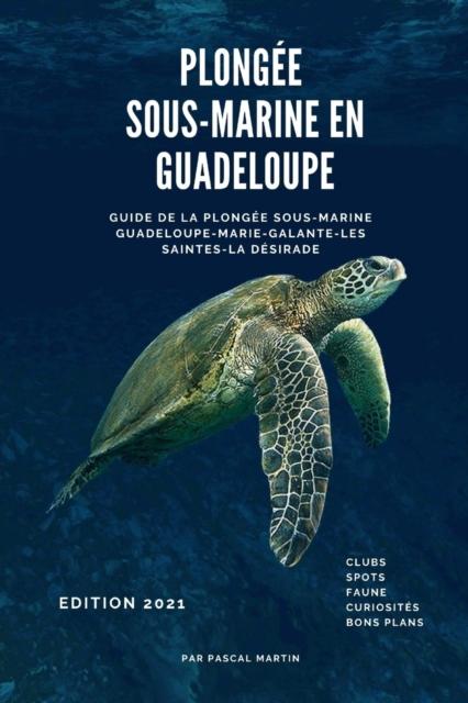 Plongee sous-marine en Guadeloupe