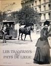 Les Tramways au Pays de Liege tome 1