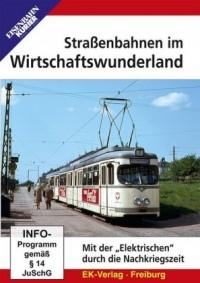 Strassenbahnen im Wirtschaftswunderland