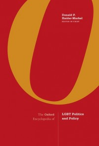 The Oxford Encyclopedia of LGBT Politics and Policy