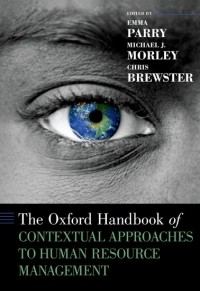 The Oxford Handbook of Contextual Approaches to Human Resource Management