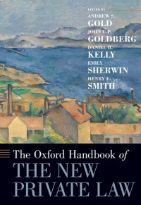 The Oxford Handbook of the New Private Law