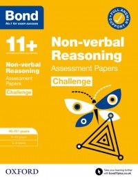 Bond 11+: Bond 11+ Non-verbal Reasoning Challenge Assessment Papers 10-11 years