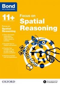 Bond 11+: Bond 11+ Focus on Spatial Reasoning