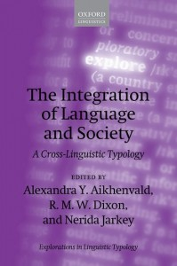 The Integration of Language and Society