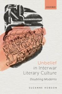 Unbelief in Interwar Literary Culture