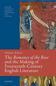 The Romance of the Rose and the Making of Fourteenth-Century English Literature