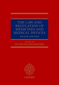 The Law and Regulation of Medicines and Medical Devices
