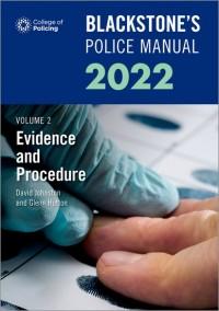 Blackstone's Police Manuals Volume 2: Evidence and Procedure 2022