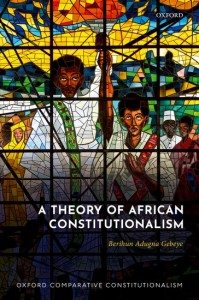A Theory of African Constitutionalism