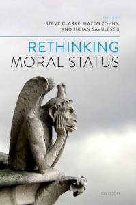 Rethinking Moral Status