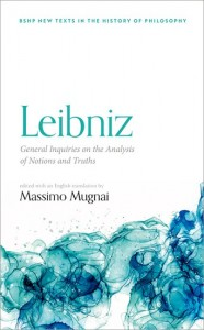 Leibniz: General Inquiries on the Analysis of Notions and Truths