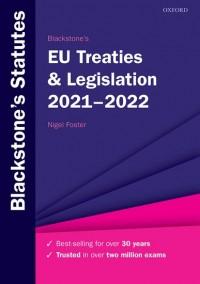 Blackstone's EU Treaties & Legislation 2021-2022