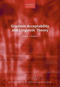 Gradient Acceptability and Linguistic Theory