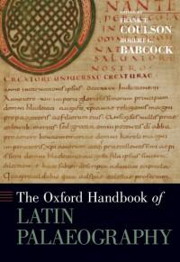 The Oxford Handbook of Latin Palaeography