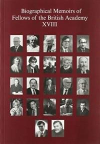 Biographical Memoirs of Fellows of the British Academy, XVIII
