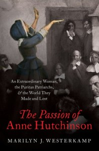 The Passion of Anne Hutchinson