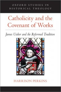 Catholicity and the Covenant of Works