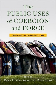 The Public Uses of Coercion and Force