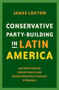 Conservative Party-Building in Latin America