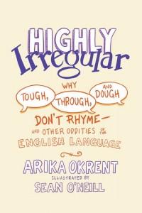 Highly Irregular