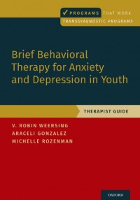 Brief Behavioral Therapy for Anxiety and Depression in Youth