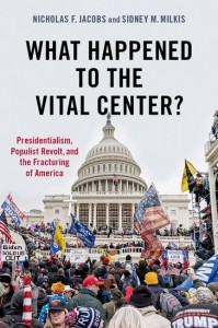 What Happened to the Vital Center?