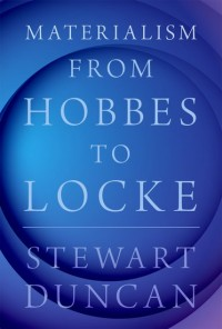 Materialism from Hobbes to Locke